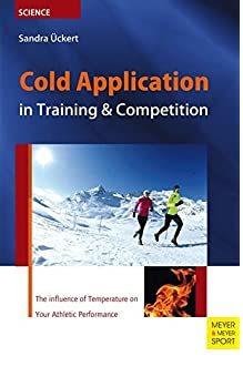 Application et bénéfices du froid lors de l'entrainement et la compétition